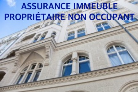 Assurance proprietaire non occupant